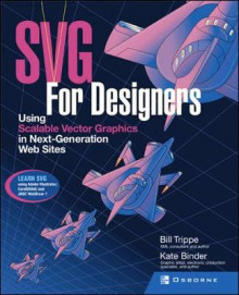 SVG Design Classroom av Bill Trippe og Kate Binder (Heftet)