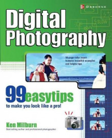 Digital Photography av Ken Milburn (Heftet)