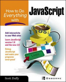 How to Do Everything with JavaScript av Scott Duffy (Heftet)