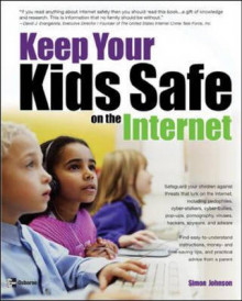 Keeping Your Kids Safe on the Internet av Simon Johnson (Heftet)