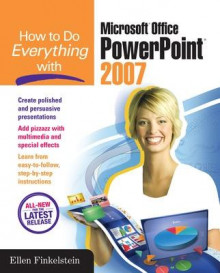 How to Do Everything with Microsoft Office PowerPoint 2007 av Ellen Finkelstein (Heftet)