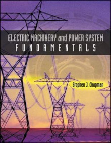 Electric Machinery and Power System Fundamentals av Stephen J. Chapman (Innbundet)