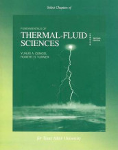 Select Chapters of Fundamentals of Thermal-Fluid Sciences/Thermodynamics av Yunus A Cengel og Robert H Turner (Heftet)