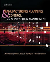 Manufacturing Planning and Control for Supply Chain Management av William Berry, F. Robert Jacobs og Thomas Vollmann (Innbundet)