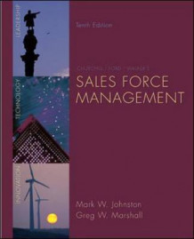 Sales Force Management av Mark W. Johnston og Greg W. Marshall (Innbundet)