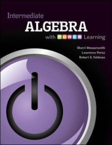 Intermediate Algebra with P.O.W.E.R. Learning av Sherri Messersmith, Lawrence Perez og Robert S. Feldman (Heftet)