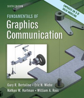 Fundamentals of Graphics Communication av Gary Bertoline, Nathan Hartman, William Ross og Eric Wiebe (Heftet)