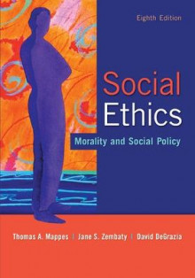 Social Ethics: Morality and Social Policy av Thomas A. Mappes, Jane S. Zembaty og David DeGrazia (Heftet)