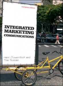 Intergrated Marketing Communications av Tom Duncan og Hans Ouwersloot (Heftet)