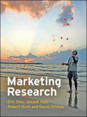 Marketing Research, European Edition av Robert P Bush, Hair, David J. Ortinau og Eric Shiu (Heftet)