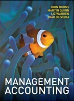 Management Accounting av John Burns, Martin Quinn, Liz Warren og Joao Oliveira (Heftet)