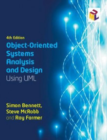 Object-Oriented Systems Analysis and Design Using UML av Dr. Simon J. Bennett, Ray Farmer og Steve McRobb (Heftet)