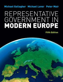 Representative Government in Modern Europe av Michael Gallagher, Michael Laver og Peter Mair (Heftet)