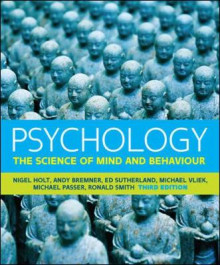 Psychology av Nigel Holt, Andy Bremner, Ed Sutherland, Michael Vliek, Michael W. Passer og Ronald E. Smith (Heftet)