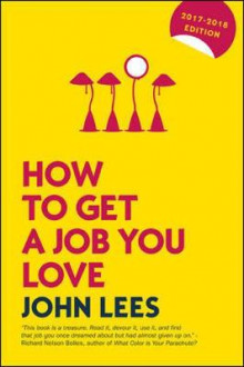 How to Get a Job You Love 2017-2018 av John Lees (Heftet)