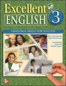 Excellent English 3 Student Book with Audio Highlights av Jan Forstrom, Mary Ann Maynard, Marta Pitt, Shirley Velasco og Ingrid Wisniewska (Blandet mediaprodukt)