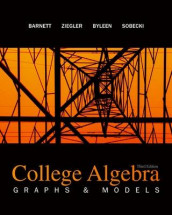 College Algebra: Graphs and Models av Raymond Barnett, Karl Byleen, David Sobecki og Michael Ziegler (Innbundet)