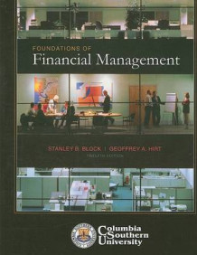 Foundations of Financial Management av Stanley B Block og Geoffrey A Hirt (Heftet)