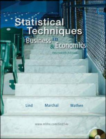 Statistical Techniques in Business and Economics av Douglas A. Lind, William G. Marchal og Samuel Adam Wathen (Blandet mediaprodukt)