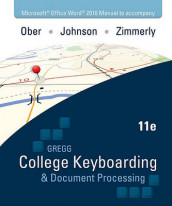 Microsoft Office Word 2010 Manual to Accompany College Keyboarding & Document Processing av Jack Johnson, Scot Ober og Arlene Zimmerly (Spiral)