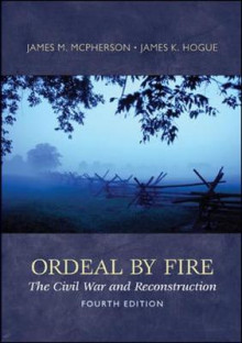 Ordeal By Fire av James M. McPherson og James K. Hogue (Heftet)