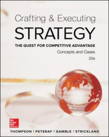 Crafting & Executing Strategy: The Quest for Competitive Advantage: Concepts and Cases av Thompson (Innbundet)