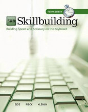Skillbuilding: Building Speed & Accuracy on the Keyboard with Software Registration Card av Carole H Eide, V Wayne Klemin og Andrea Holmes Rieck (Spiral)