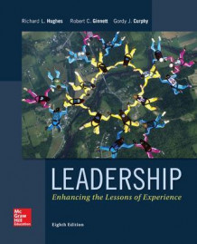 Leadership: Enhancing the Lessons of Experience av Richard Hughes, Robert Ginnett og Gordon Curphy (Innbundet)