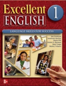 Excellent English 1 Student Book W/ Audio Highlights and Workbook Package av Forstrom Jan, MacKay Susannah, Pitt Marta, Sherman Kristin, Vargo Mari, Velasco Shirley, Jan Forstrom, Susannah MacKay, Marta Pitt og Kristin Sherman (Blandet mediaprodukt)