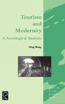 Tourism and Modernity av Ning Wang (Innbundet)