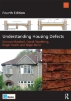Understanding Housing Defects av Nigel Dann, Roger Heath, Duncan Marshall og Derek Worthing (Heftet)