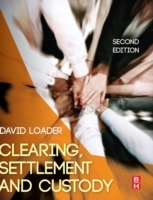 Clearing, Settlement and Custody av David Loader (Heftet)