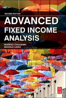 Advanced Fixed Income Analysis av Moorad Choudhry og Michele Lizzio (Innbundet)