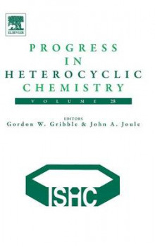 Progress in Heterocyclic Chemistry: 28 av John A. Joule og Gordon W. Gribble (Innbundet)