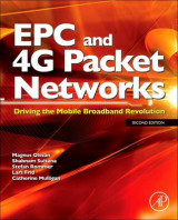Omslag - SAE and the Evolved Packet Core: Driving the Mobile Broadband Revolution