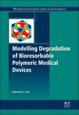 Omslag - Modelling Degradation of Bioresorbable Polymeric Medical Devices