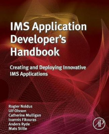 IMS Application Developer's Handbook av Rogier Noldus, Ulf Olsson, Ioannis Fikouras, Anders Ryde og Mats Stille (Heftet)