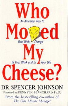 Who moved my cheese? av Spencer Johnson (Heftet)