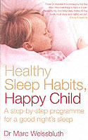 Healthy Sleep Habits, Happy Child av Marc Weissbluth (Heftet)