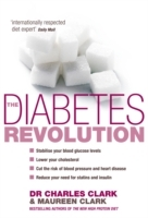 The Diabetes Revolution av Charles Clark og Maureen Clark (Heftet)