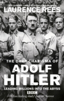 The Dark Charisma of Adolf Hitler av Laurence Rees (Heftet)