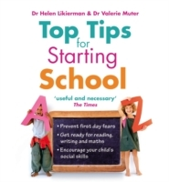 Top Tips for Starting School av Dr. Helen Likierman og Valerie Muter (Heftet)