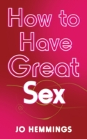 How to Have Great Sex av Jo Hemmings (Heftet)