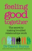 Feeling Good Together av David D. Burns (Heftet)
