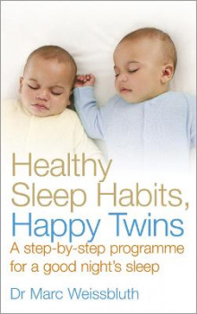 Healthy Sleep Habits, Happy Twins av Marc Weissbluth (Heftet)