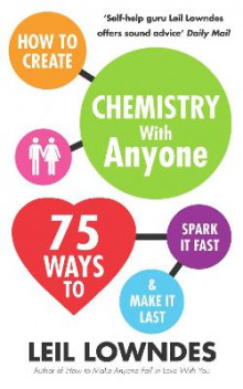 How to Create Chemistry with Anyone av Leil Lowndes (Heftet)