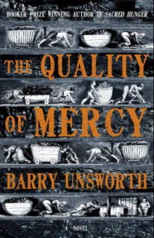 The quality of mercy av Barry Unsworth (Heftet)