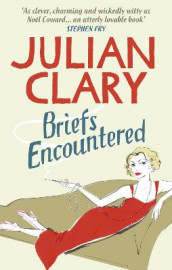 Briefs Encountered av Julian Clary (Heftet)