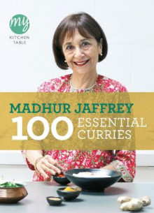 My Kitchen Table: 100 Essential Curries av Madhur Jaffrey (Heftet)