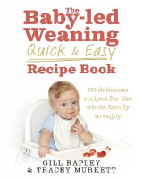 Omslag - The Baby-led Weaning Quick and Easy Recipe Book
